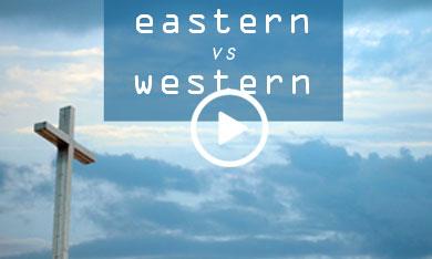 Eastern and Western Church