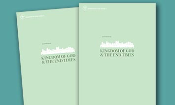 Kingdom of God and the End Times